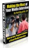 Making the Most of Your Media Interview